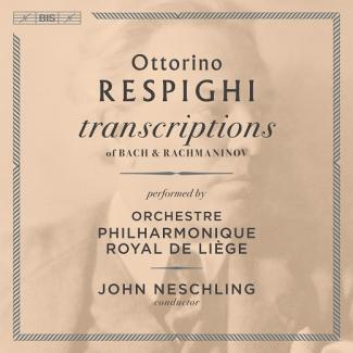 Respighi, transcriptions